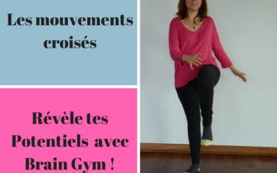 Le mouvement phare de Brain Gym : les mouvements croisés