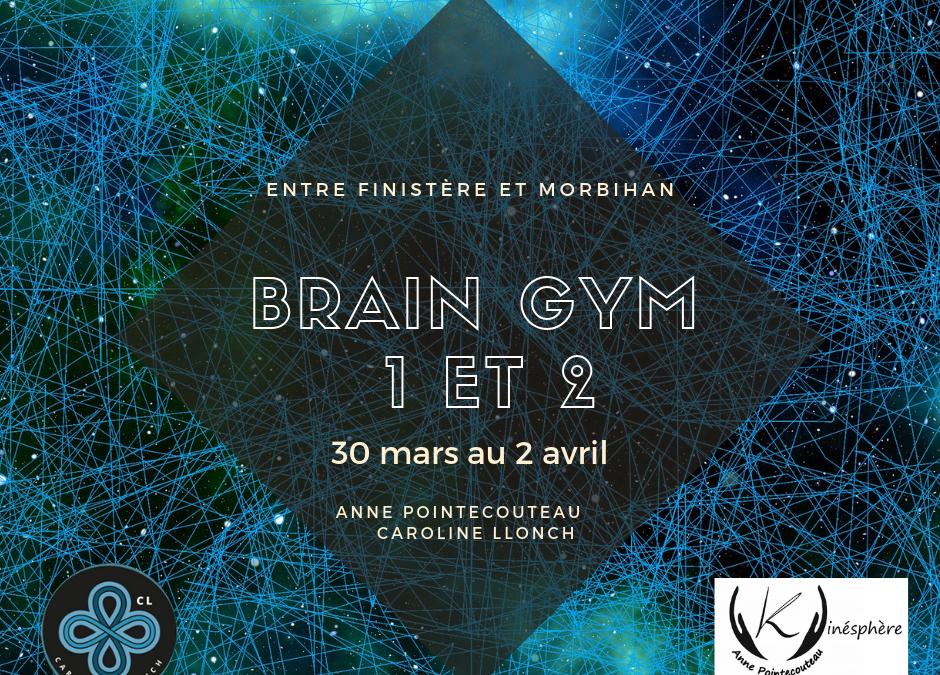 Brain Gym 1 et 2 du 30 mars au 2 avril 2019